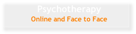 Psychotherapy Online and Face to Face